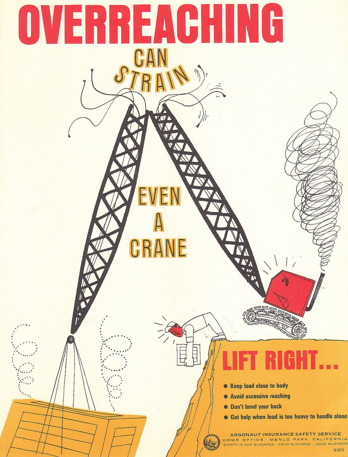 Overreaching Can Strain Even A Crane Safety Poster Safety