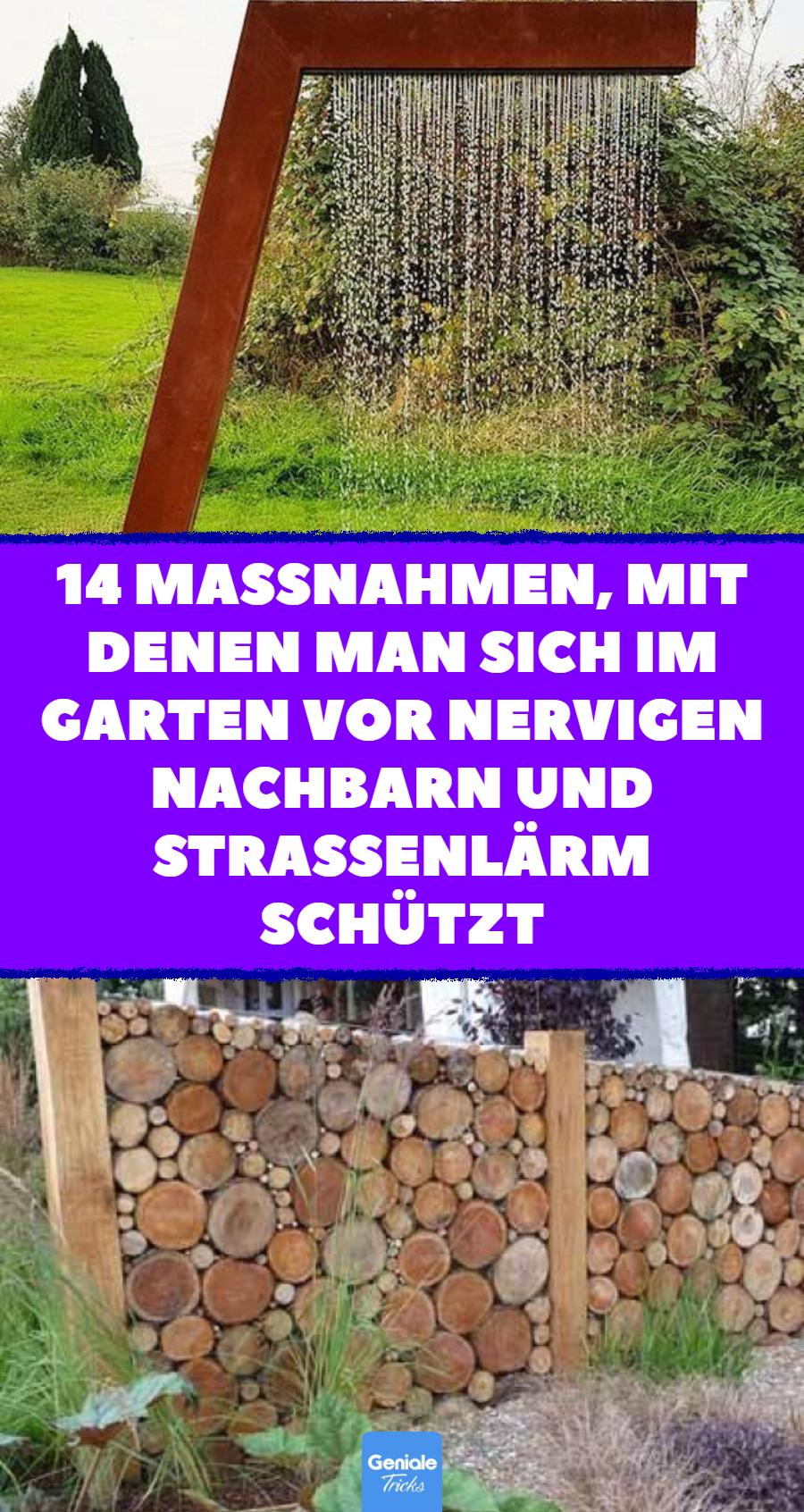 14 Ideen Fur Schallschutz Und Sichtschutz Im Garten Larmschutz Garten Sichtschutz Garten Garten Bepflanzen