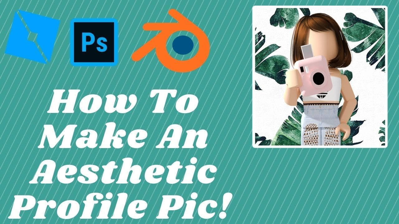 How To Make An Aesthetic Roblox Profile Pic Step By Step Roblox Pics Play Roblox