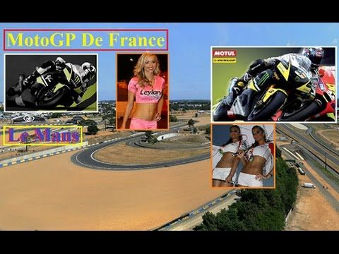 2015 France MotoGP - Grand Prix De France FULL RACE TRACK - YouTube   MotoGP & Superbikes 2018 ...