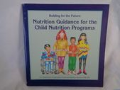 vintage 1992 Building for the Future: Nutrition Guidance for the Child Nutrition... #childnutrition