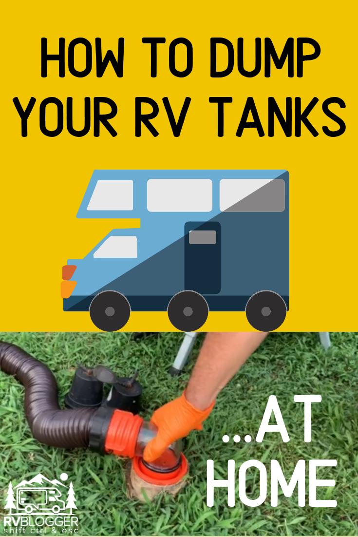Can I Dump Rv Tanks At Home Rvblogger Rv Travel Trailer Camping Rv Maintenance