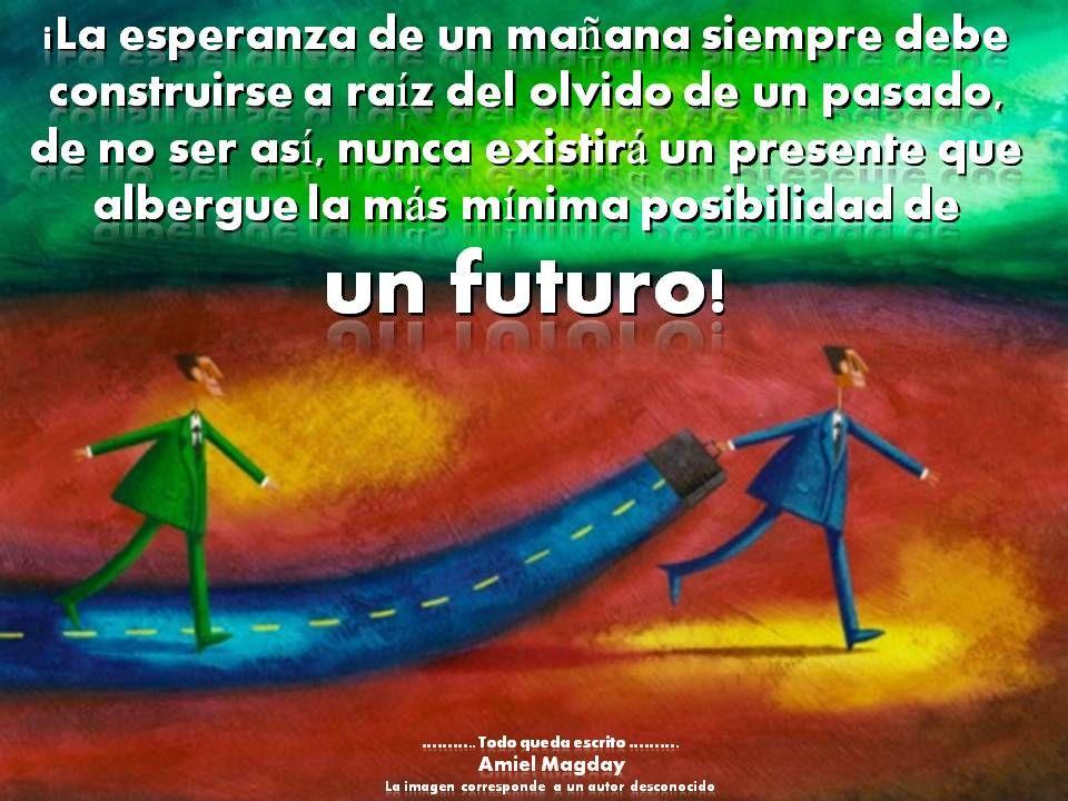 La esperanza de un futuro.