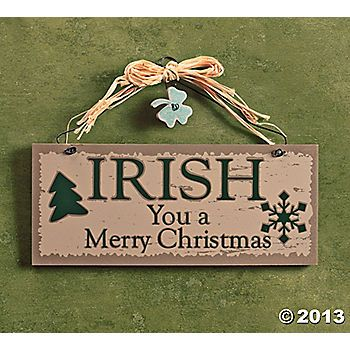 "Irish"" Christmas Sign Great saying for a CARD 