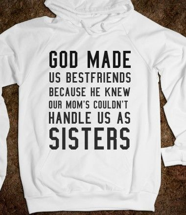 @Brittany Horton Horton Alwine Me. And. Sammie. NEED. This! I'm gonna get some for us! (: