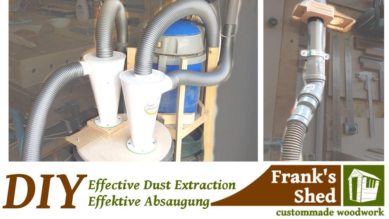 diy effective dust collection system effektive absauganlage zyklon projekte pinterest. Black Bedroom Furniture Sets. Home Design Ideas
