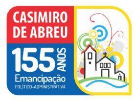 Caminho do meio...: Casimiro de Abreu - 155 Anos de Emancipação