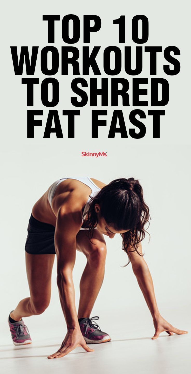 Top 10 Workouts to Shred Fat Fast