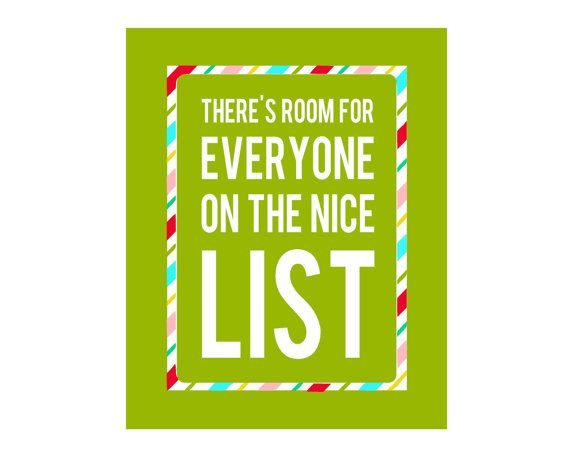 11x14 & 16x20 There's Room For Everyone On The Nice List