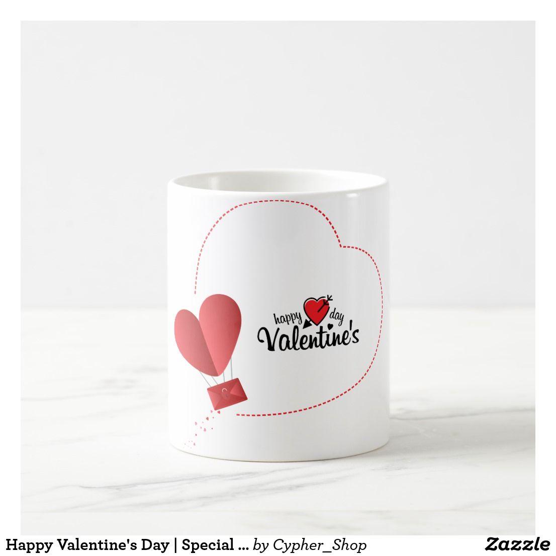 Happy Valentine S Day Special Mug Zazzle Com In 2020 Valentine Day Special Happy Valentines Day Happy Valentine