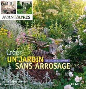 Livre Un jardin meditterrannéen sans arrosage   Inspiration Maison ...