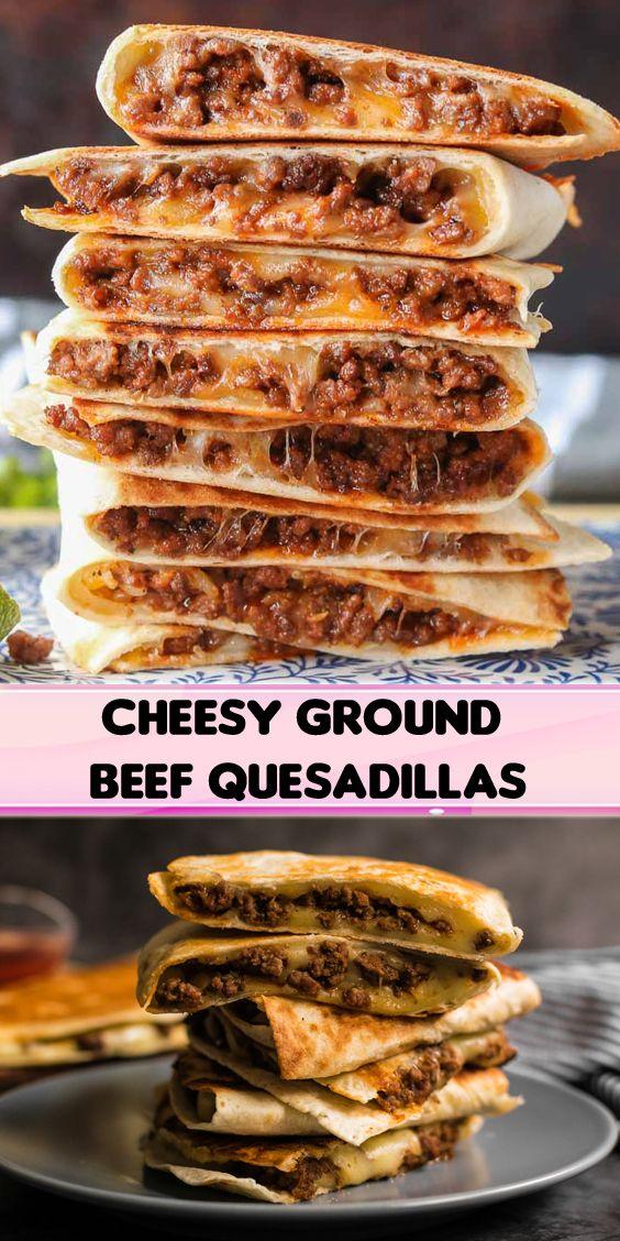 Cheesy Ground Beef Quesadillas In 2020 Recipes Mexican Food Recipes Delish Recipes