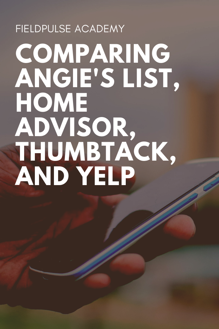 Comparing Angie S List Home Advisor Thumbtack And Yelp For Service Contractors Angies List Hvac Technician Plumbing