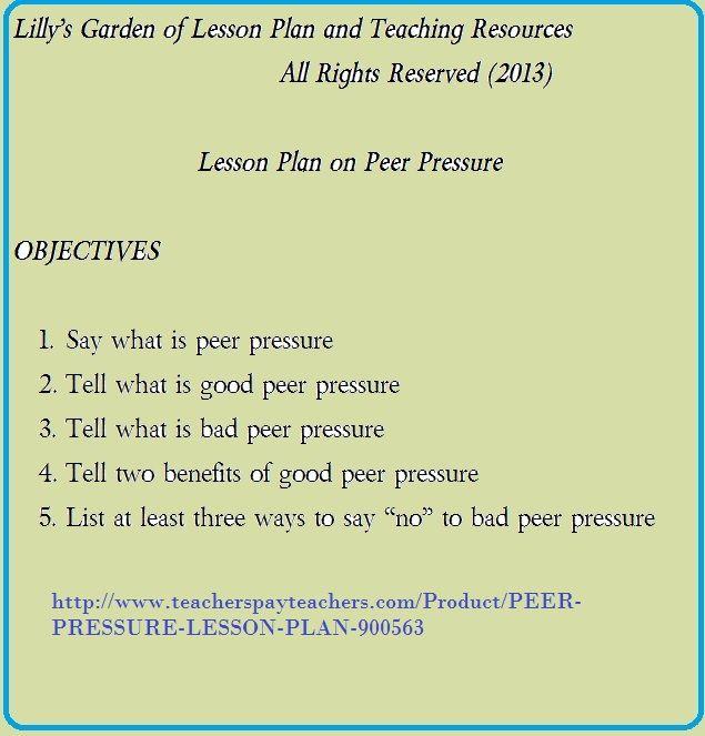PEER PRESSURE LESSON PLAN   wwwteacherspayteachers/Product - lesson plan objectives
