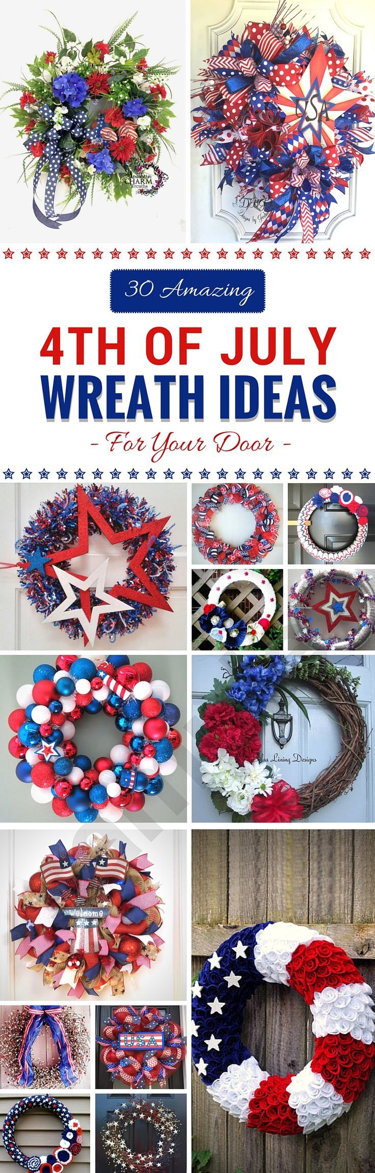 30 Amazing 4th Of July Wreath Ideas For Your Door 4th Of July Wreath 4th Of July 4th Of July Decorations