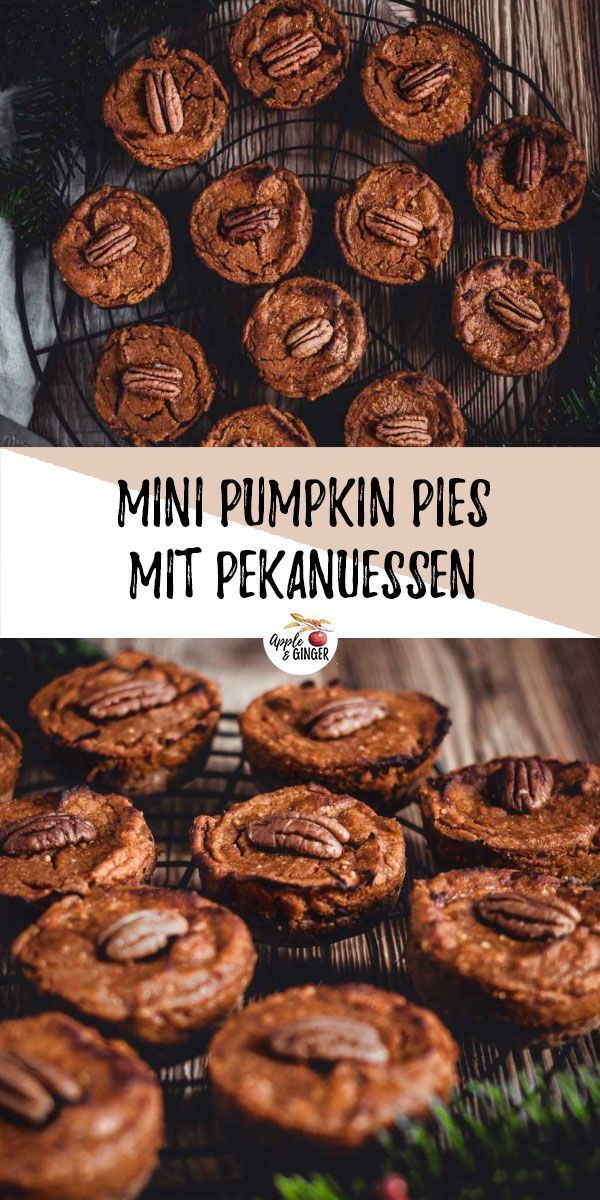 Mini Pumpkin Pies mit Pekanüssen | Apple and Ginger Leckere vegane und glutenfreie Mini Pumpkin Pi