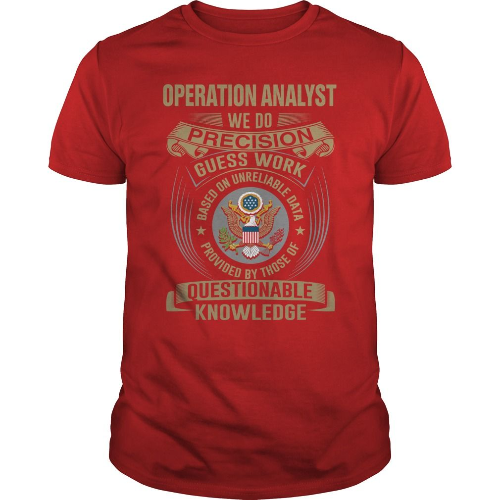 (Top Tshirt Sale) OPERATION ANALYST WE DO T4 [Teeshirt 2016] Hoodies, Tee Shirts