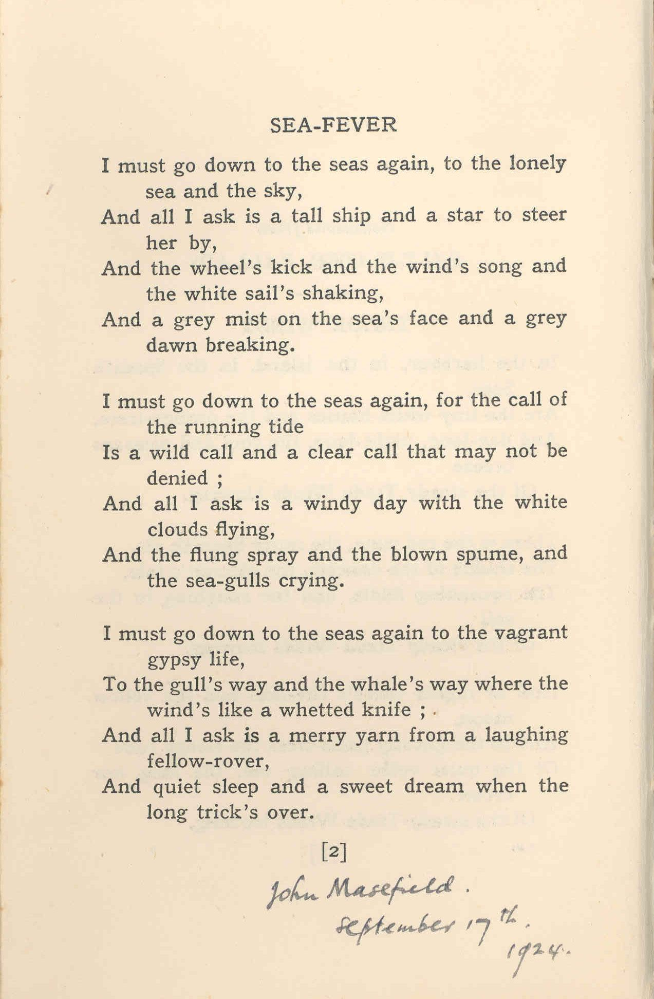 """sea fever john masefield essay """"sea fever"""" – analysis essay john masefield""""s poem """"sea fever"""" is a work of art that brings beauty to the english language through its use of rhythm, imagery and many complex figures of."""