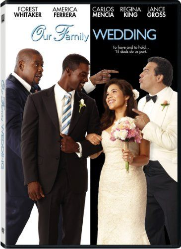 Our Family Wedding Hilarious Heartwarming Comedy With An All