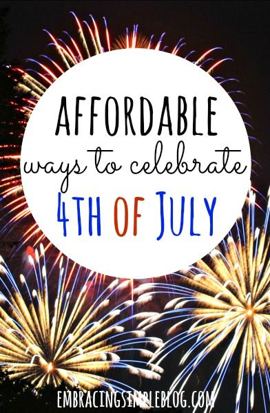 Fun and family-friendly, affordable ways to celebrate the 4th of July. Keep your budget in check this 4th of July with these great ideas!