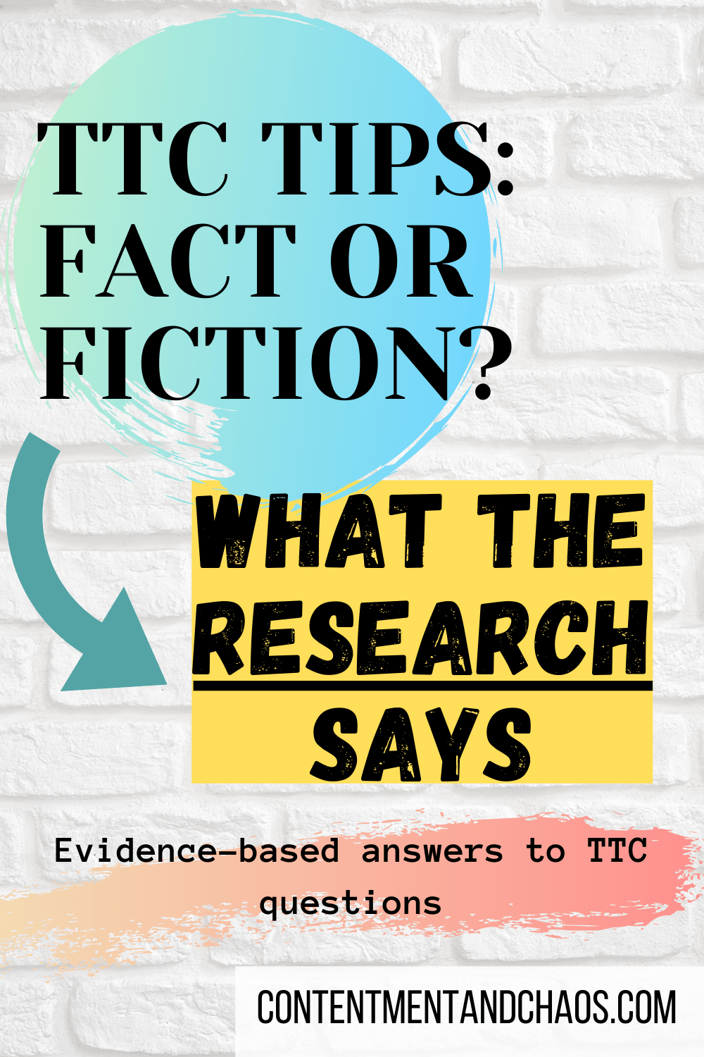 TTC Tips: Fact or Fiction? • Contentment & Chaos