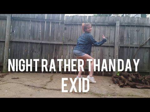 EXID이엑스아이디    NIGHT RATHER THAN DAY 낮보다는 밤   DANCE COVER
