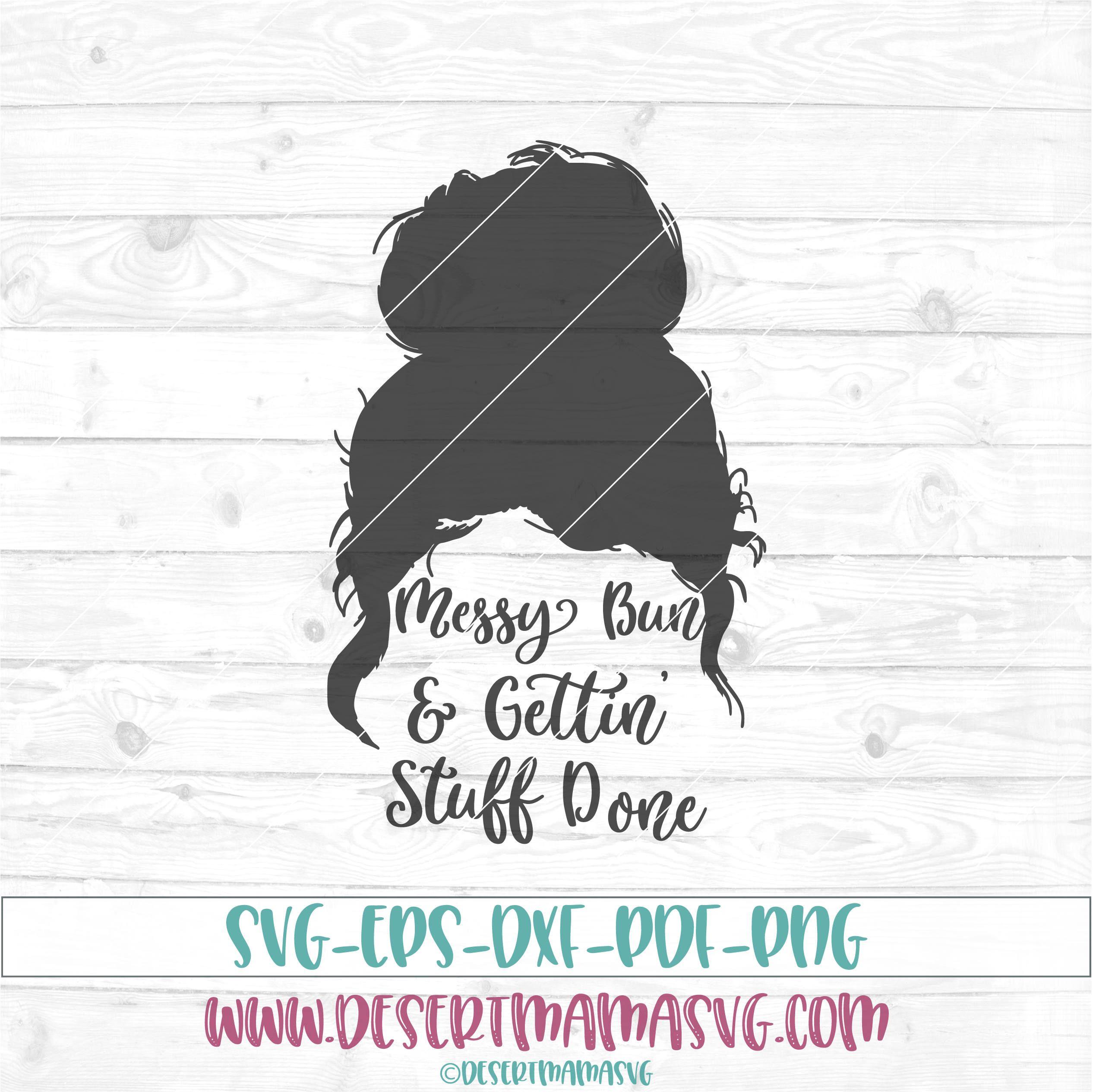 Messy Mom Bun Svg Free – 264+ SVG File for Cricut