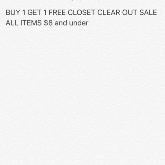 Closet clear out!!! All items $8 and under If you are interested, comment and I will combine the two items for you! Limited time only!! Other