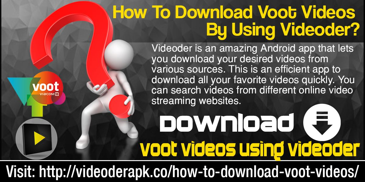 Pin by Videoder Apk on How To Download Videos From Voot On