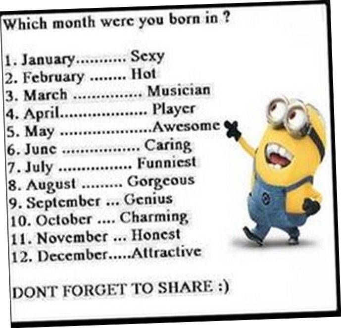Which Month Were You Born In? Minion Minions Minion Quotes Minion Quotes  And Sayings