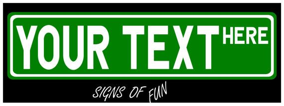 Personalized sign aluminum street sign custom sign by SignsofFun