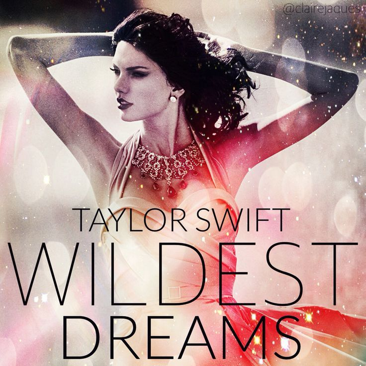 Wildest Dreams Taylor Swift Album Cover