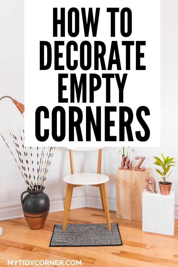 How To Decorate An Empty Corner Space In A Room 8 Decor Ideas Small Corner Decor Corner Decor Living Room Corner Decor