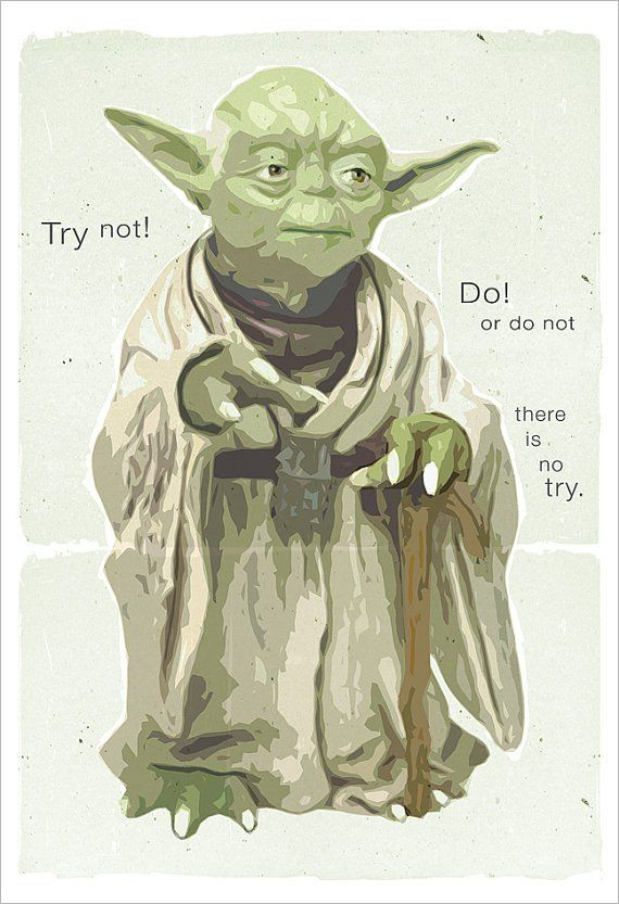 Artsy There is No Try Yoda Poster | 8 Bit Nerds