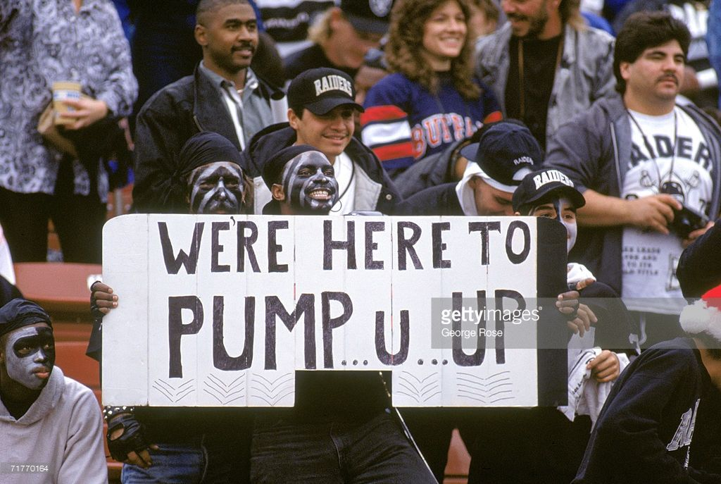 Los Angeles Raiders Fans Hold A Sign During The Game Against The Raiders Fans Raiders Raider Nation