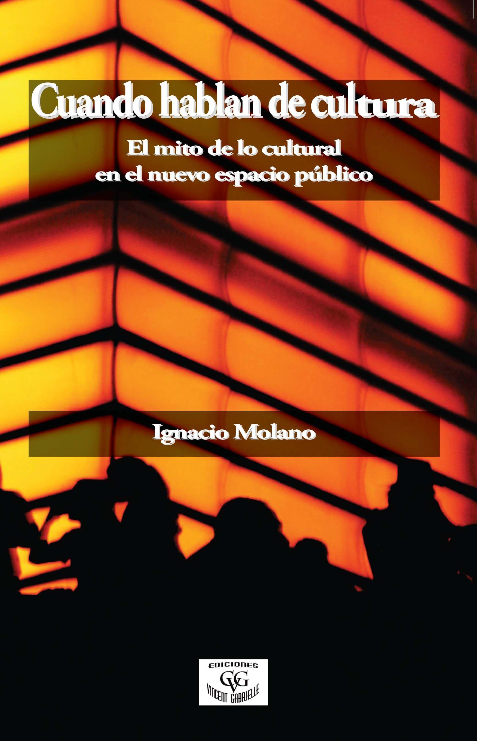 Cuando Hablan De Cultura Ignacio Molano Cultura Libros Para Aprender Libros