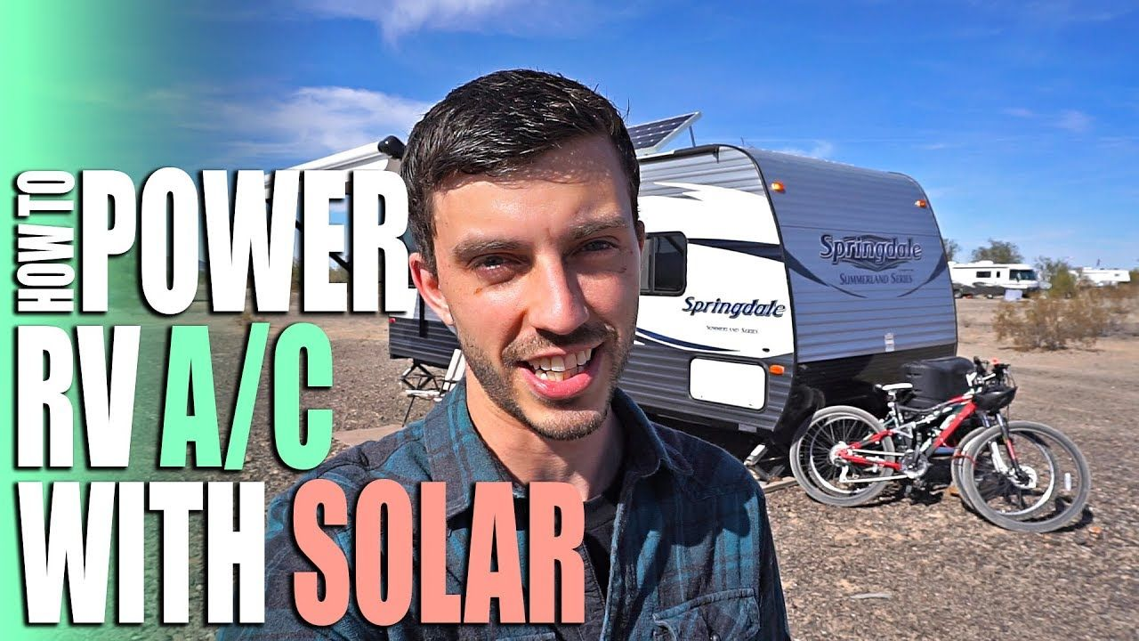 How to Power an RV Air Conditioner with Solar Full Time