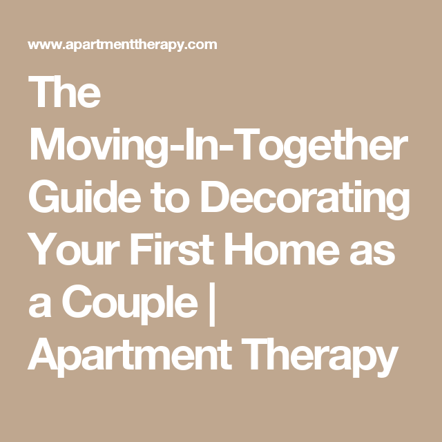 Guide to moving in together