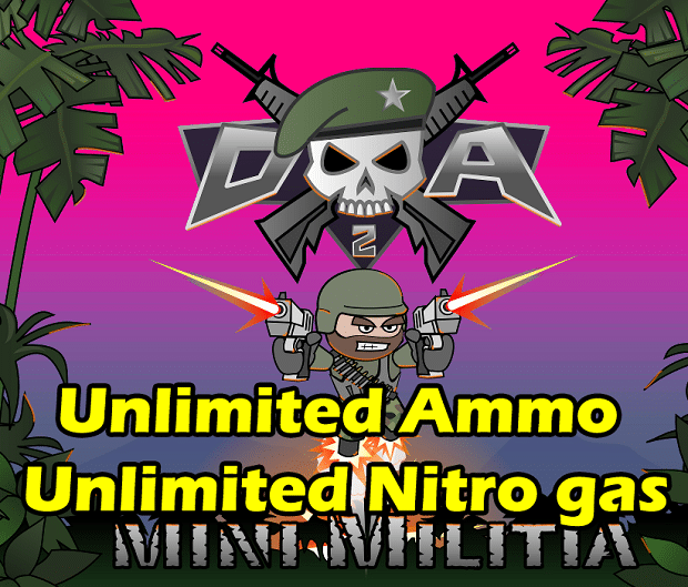 Mini Militia ULTRA MOD Pro Unlimited Nitro, Ammo, No reload and Fly through  walls in 2020 | Game download free, Download hacks, Free doodles