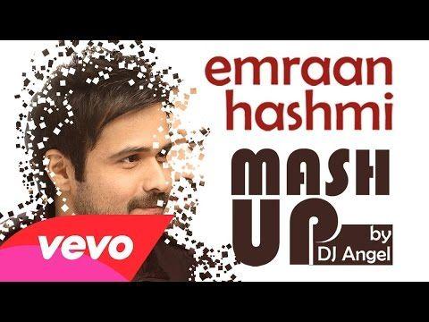 Emraan Hashmi Mashup DJ Angel - Videosfornews com | Bollwood