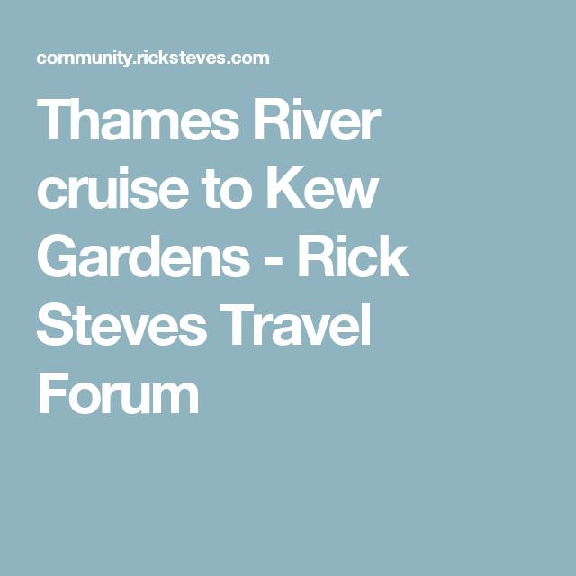 e8e9dd5f6f179d213847823d56ff115d - Getting To Kew Gardens By River