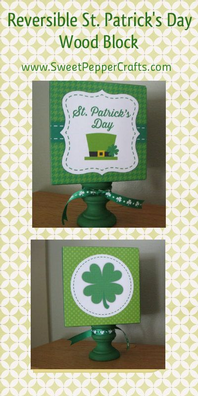 Cute block painted St. Patrick's Day green with Shamrocks and a Leprechaun hat to celebrate the fun and bring Spring into your home. $6.50 www.SweetPepperCrafts.com
