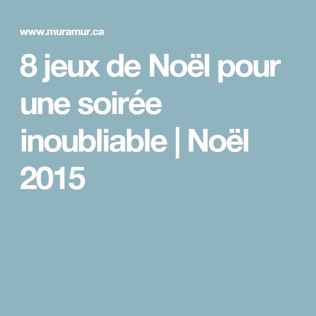 8 jeux de Noël pour une soirée inoubliable | Noël 2015