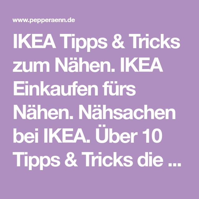 IKEA Tipps & Tricks zum Nähen PepperÄnn | Ikea einkaufen