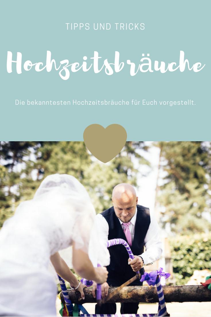Die Besten Hochzeitsbrauche Hochzeit Brauche Hochzeit Hochzeitsbrauche