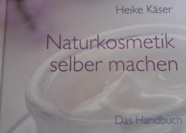 Naturkosmetik selber machen- Das Handbuch. Der Trend, Naturkosmetik selber zu machen, ist immer noch ungebrochen...