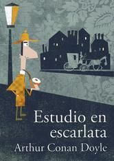 Estudio en Escarlata ebooks by Arthur Conan Doyle