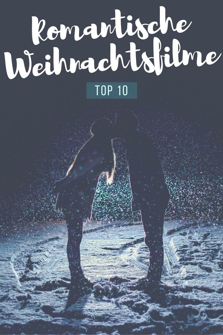 Romantische Weihnachtsfilme – Top 10 - missflix.de | Zeit zu zweit ...