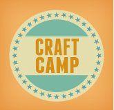 Craft Camp. Lots of fun summer ideas.