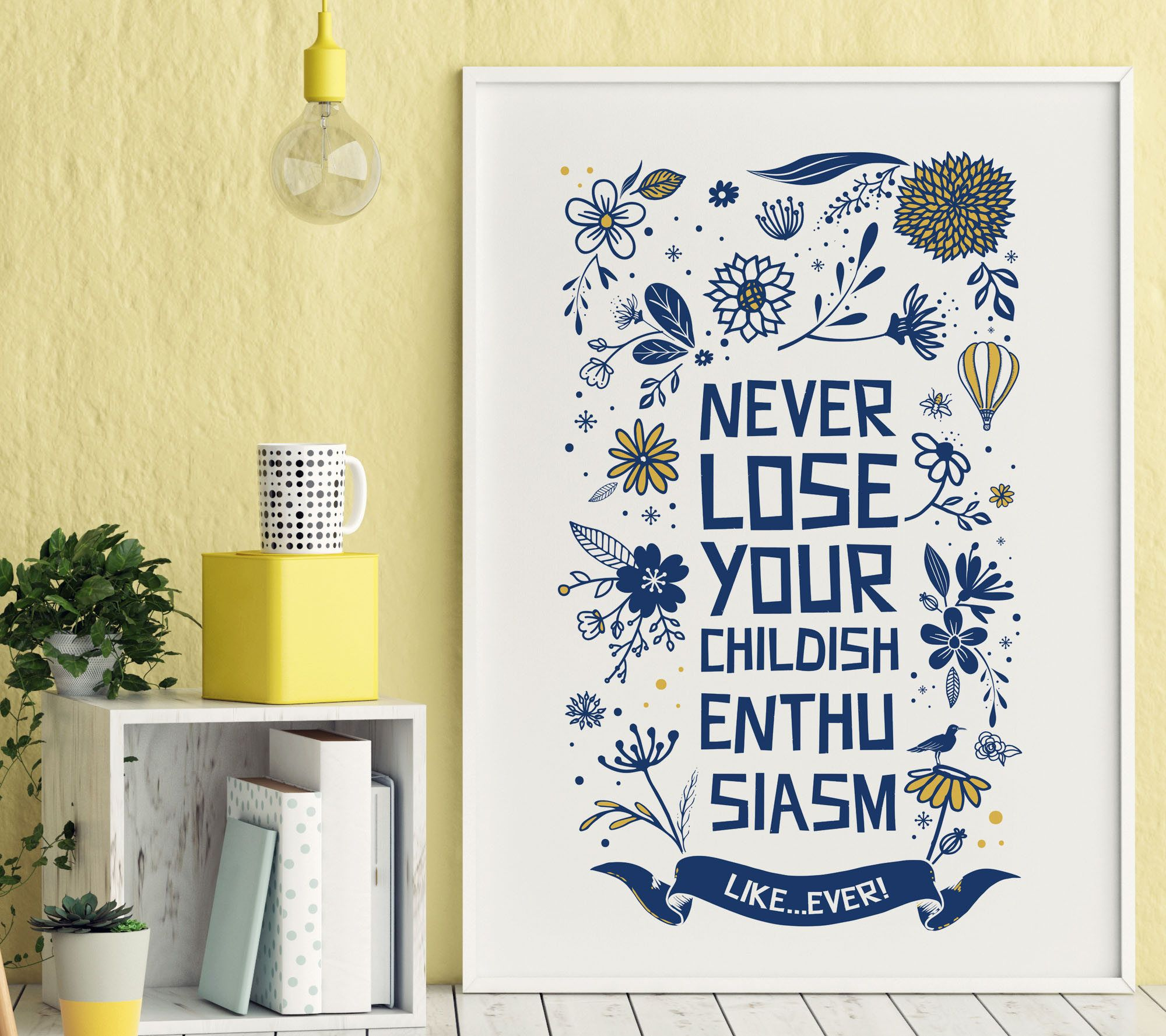 Never Lose Your Childish Enthusiasm, printable quote, nursery ...
